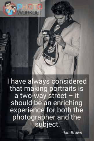 portrait photography quote by Ian Brown