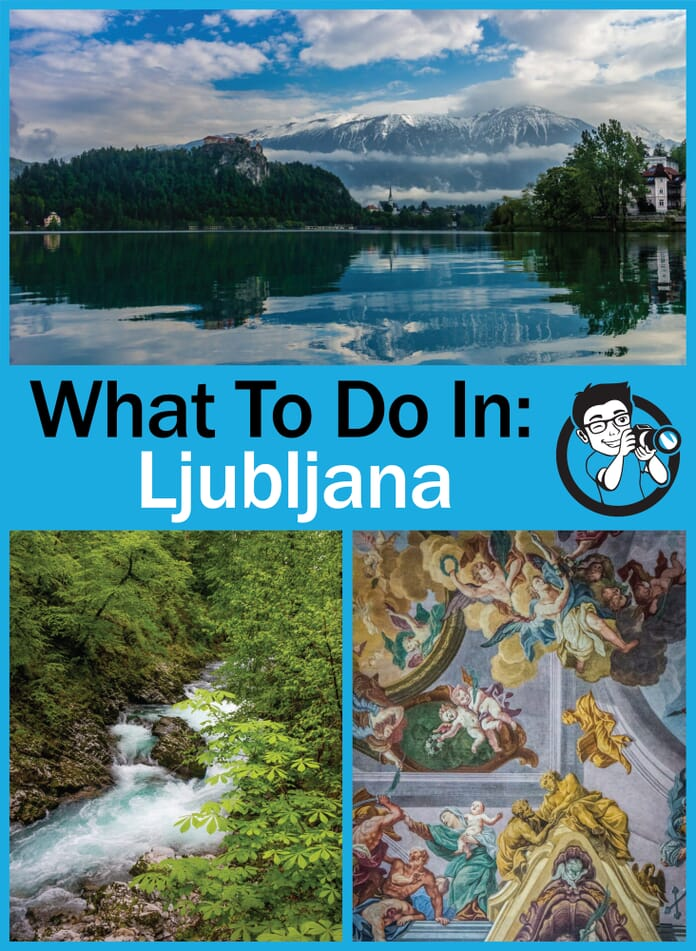 What to do in Ljubljana