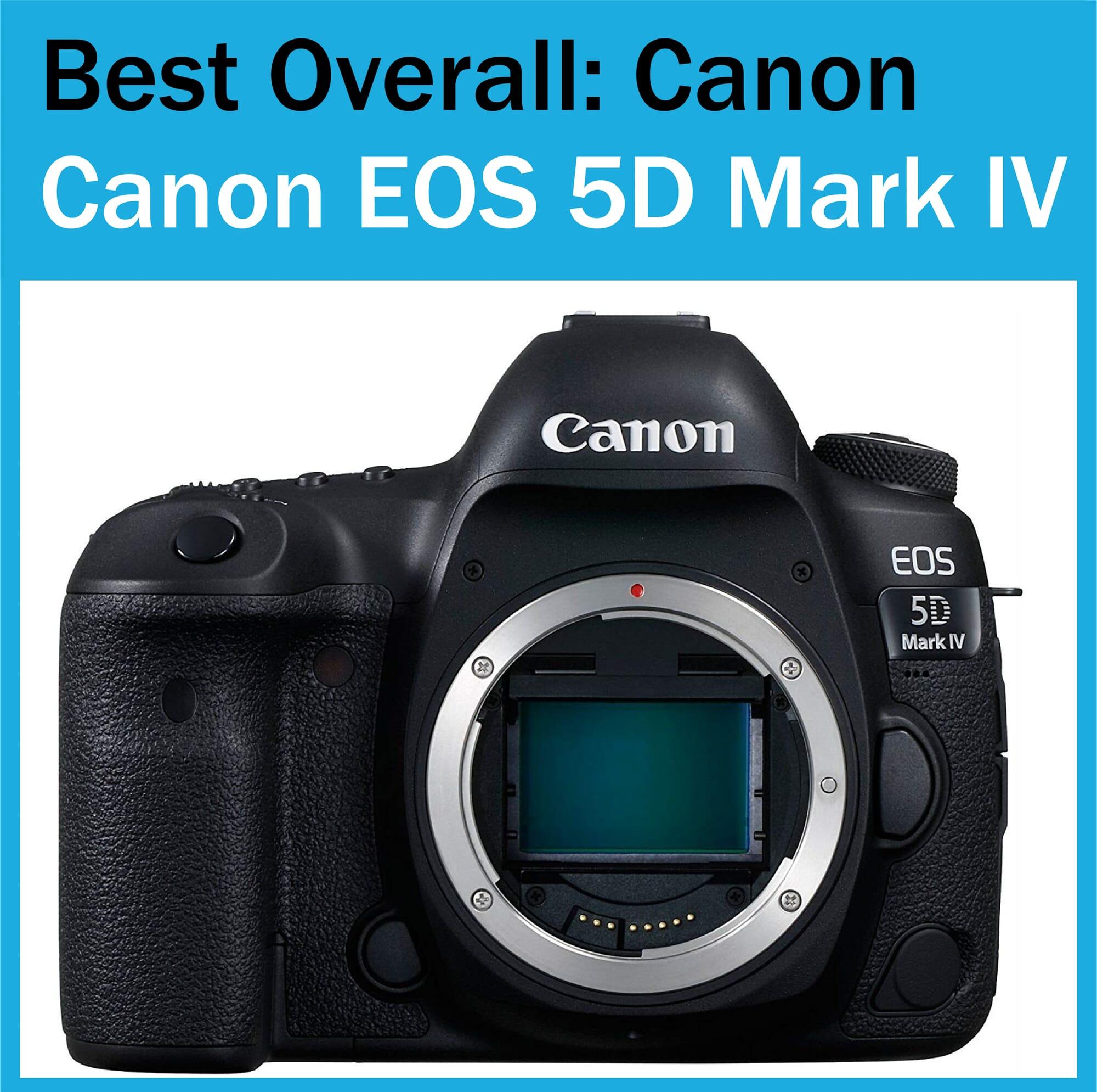 Best Full Frame Camera Canon 5d Mark IV