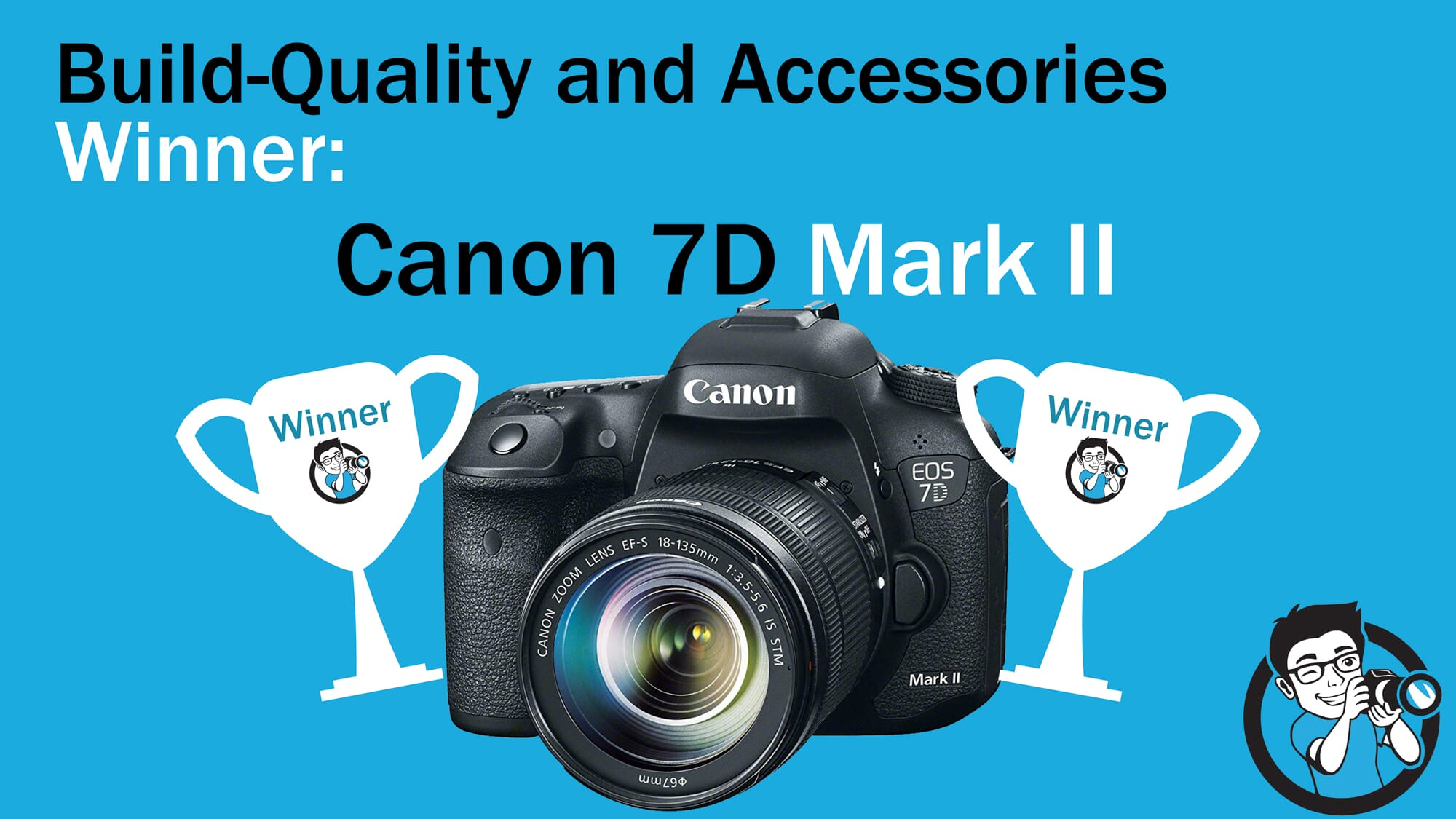 Canon 6D vs 7D Winner Build Quality