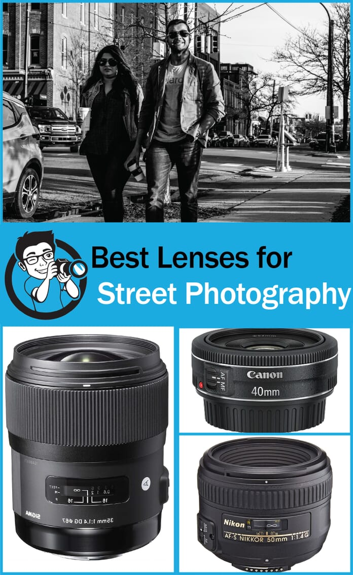 Best Street Photography Lens For Nikon And Canon DSLRs