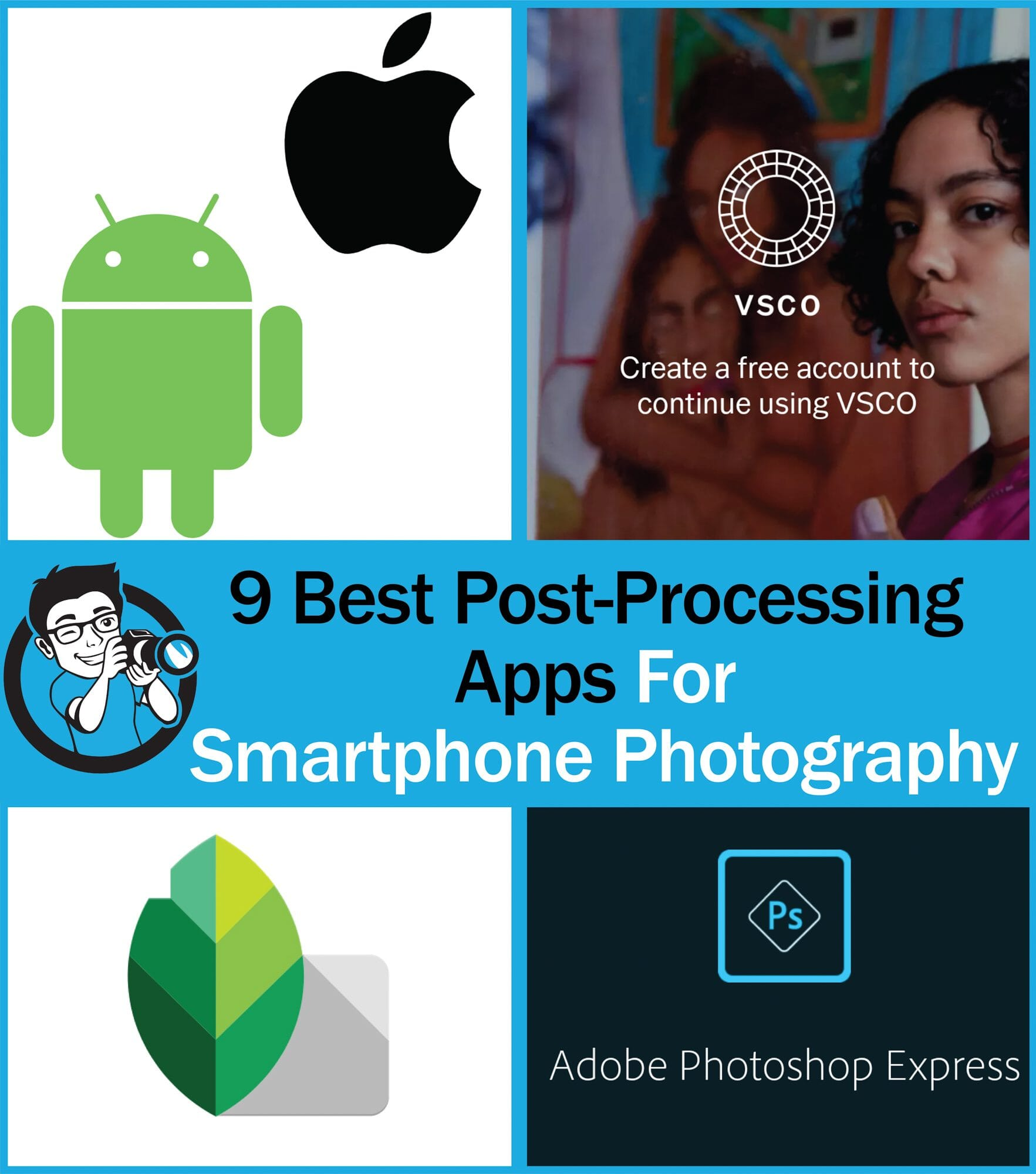 Best Post Processing Apps for Smartphone Photography