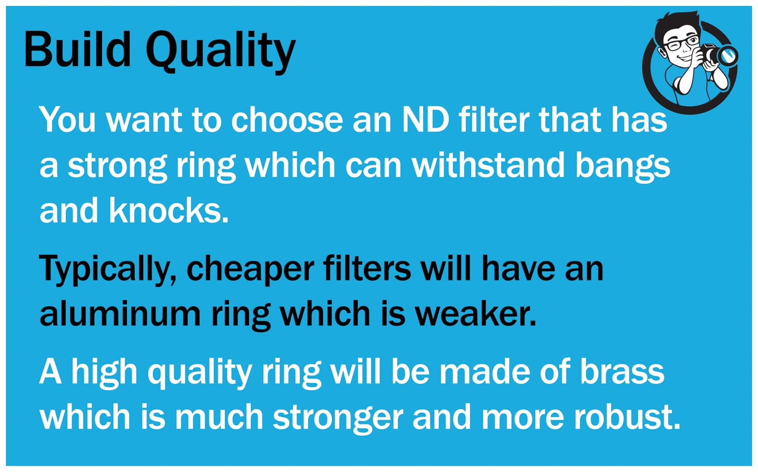 Build Quality of a Filter