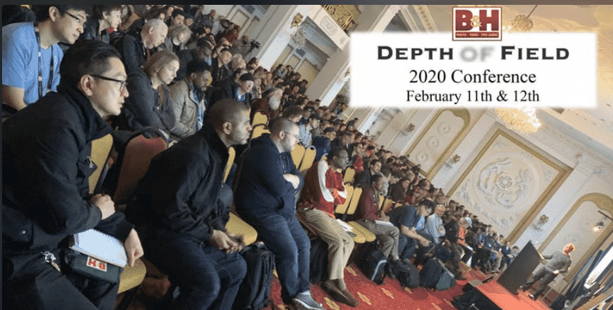B&H Depth of Field Conference