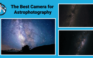 Best Astrophotography Photography Cameras
